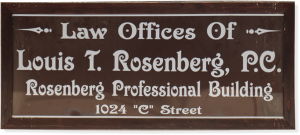Law offices of Louis Rosenberg Office Sign
